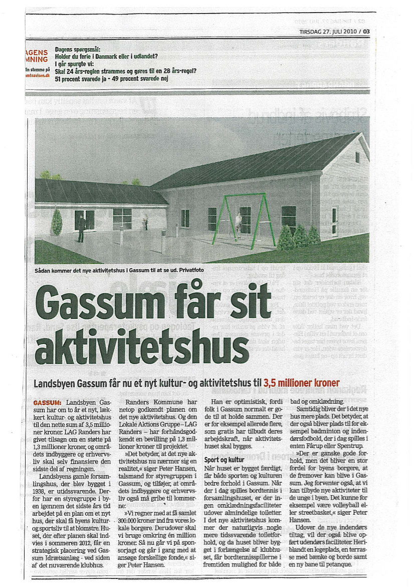 Gassum får sit aktivitetshus – juli 2010