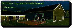 Kultur- og Aktivitetshuset | Gassumhuset Nyvej 1B, Gassum 8981 Spentrup